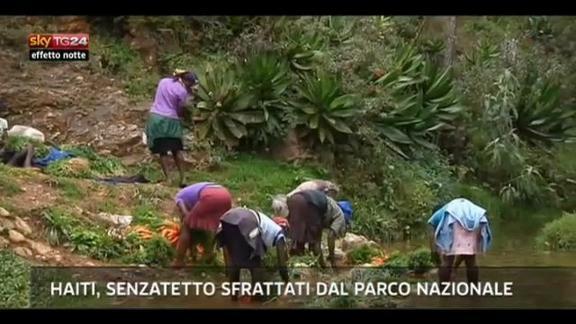 Lost & Found,Haiti, senzatetto sfrattati dal Parco Nazionale