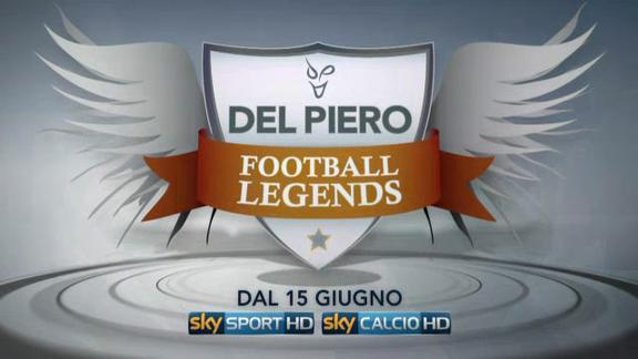Del Piero Football Legends... dal 15 giugno