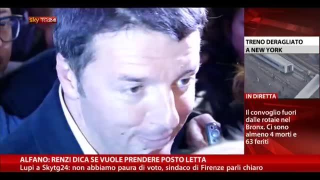 Alfano: Renzi dice se vuole prendere posto Letta