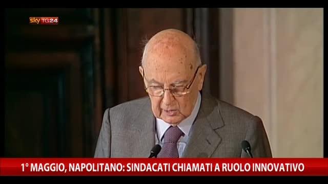 1° maggio, Napolitano: sindacati chiamati a ruolo innovativo