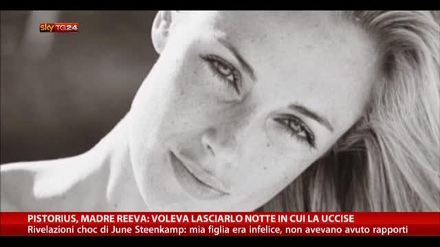 Pistorius, madre Reeva: voleva lasciarlo notte dell'omicidio