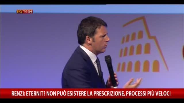 Renzi: Eternit? non può esistere la prescrizione