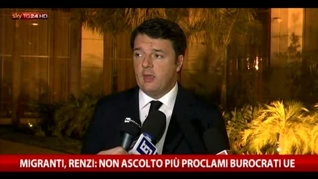 Migranti, Renzi: non ascolto più proclami burocrati Ue