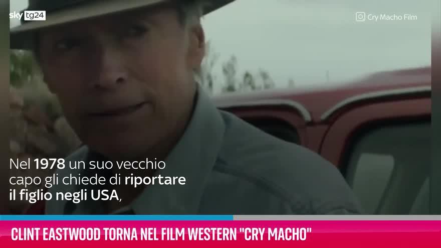 "VIDEO Clint Eastwood torna nel film western ""Cry Macho"""
