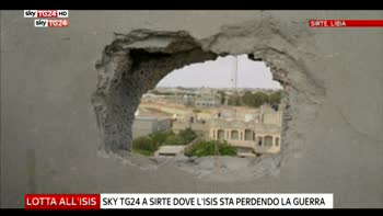 Libia, Sky TG24 a Sirte dove si combatte l'Isis