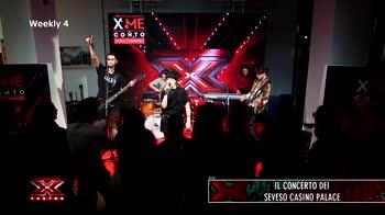 X Factor Weekly 4: il percorso dei Seveso Casino Palace