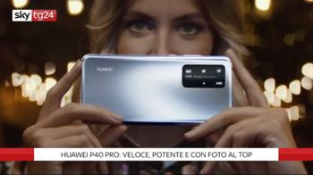 ++NOW Huawei P40 Pro, potente, affidabile e con foto al top