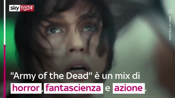"VIDEO ""Army of the Dead"", quello che c'è da sapere sul film"