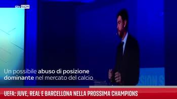 Uefa: Juve, Real e Barcellona nella prossima Champions