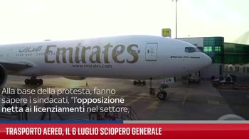 Trasporto aereo, il 6 luglio sciopero generale