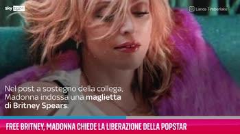 VIDEO Free Britney, Madonna chiede di liberare la popstar