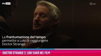 VIDEO Doctor Strange 2, Loki sarà nel film