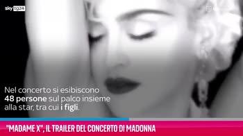 VIDEO Madame X, il trailer del concerto di Madonna