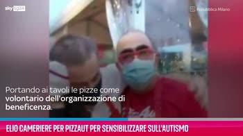 VIDEO Autismo, Elio diventa cameriere per PizzaAut