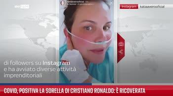 Covid, positiva la sorella di Cristiano Ronaldo: � ricoverata