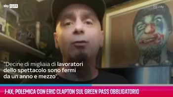 VIDEO J-Ax contro Eric Clapton per il green pass