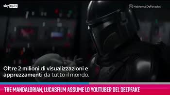 VIDEO The Mandalorian, arriva lo YouTuber del deepfake