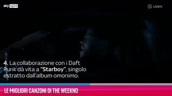 VIDEO The Weeknd, le migliori canzoni
