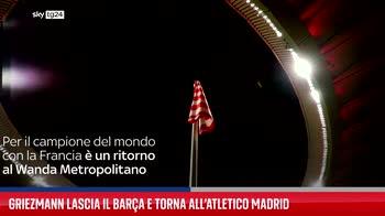 Griezmann lascia il Bar�a e torna all?Atletico Madrid