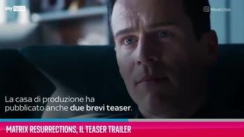 VIDEO Matrix Resurrections, il teaser trailer