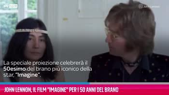 """VIDEO John Lennon, il film """"Imagine"""" per i 50 anni del bran"""