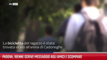 Padova, 18enne scrive messaggio agli amici e scompare