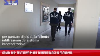 Covid, Dia: tentativo mafie di infiltrarsi in economia
