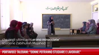Portavoce Talebani: ?Donne potranno studiare e lavorare?