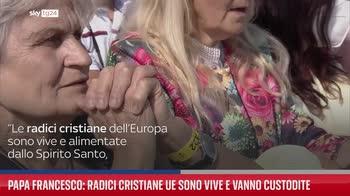Papa Francesco: radici cristiane Ue sono vive e vanno custodite