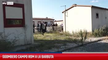 Roma, lo sgombero del campo rom di La Barbuta
