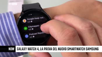 ++NOW Galaxy Watch 4, la prova del nuovo smartwatch Samsung