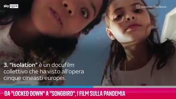 "VIDEO Da ""Locked down"" a ""Songbird"", i film sulla pandemia"