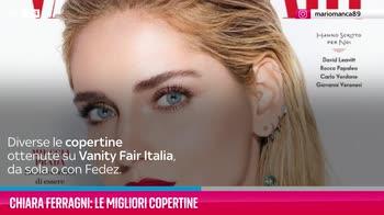 VIDEO Chiara Ferragni: le migliori copertine