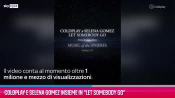 """VIDEO Coldplay e Selena Gomez in """"Let Somebody Go"""""""