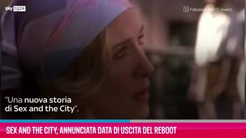 VIDEO Sex and the City, la data di uscita del reboot