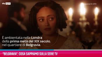 VIDEO Belgravia, cosa sappiamo sulla serie tv
