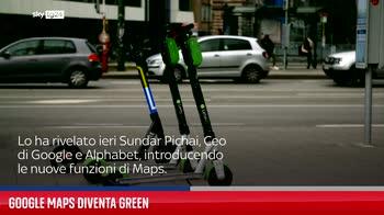 Google Maps diventa Green