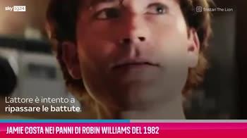 VIDEO Jamie Costa nei panni di Robin Williams del 1982