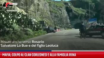 Mafia, colpo al clan Corleonesi e alla famiglia Riina