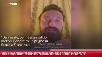 """Benjii Mascolo: """"Traumatizzato da violenza Conor McGregor"""""""