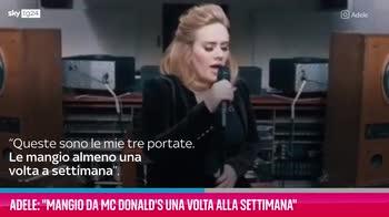 """VIDEO Adele: """"Mangio da Mc Donald's 1 volta alla settimana"""""""