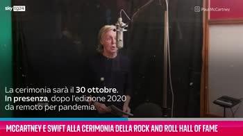 VIDEO Rock and Roll Hall of Fame, presenti McCartney e Swif