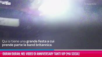 VIDEO Duran Duran, video di Anniversary tanti Vip (ma sosia)