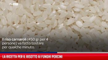 La ricetta per il risotto ai funghi porcini