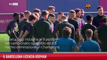Il Barcellona licenzia Koeman